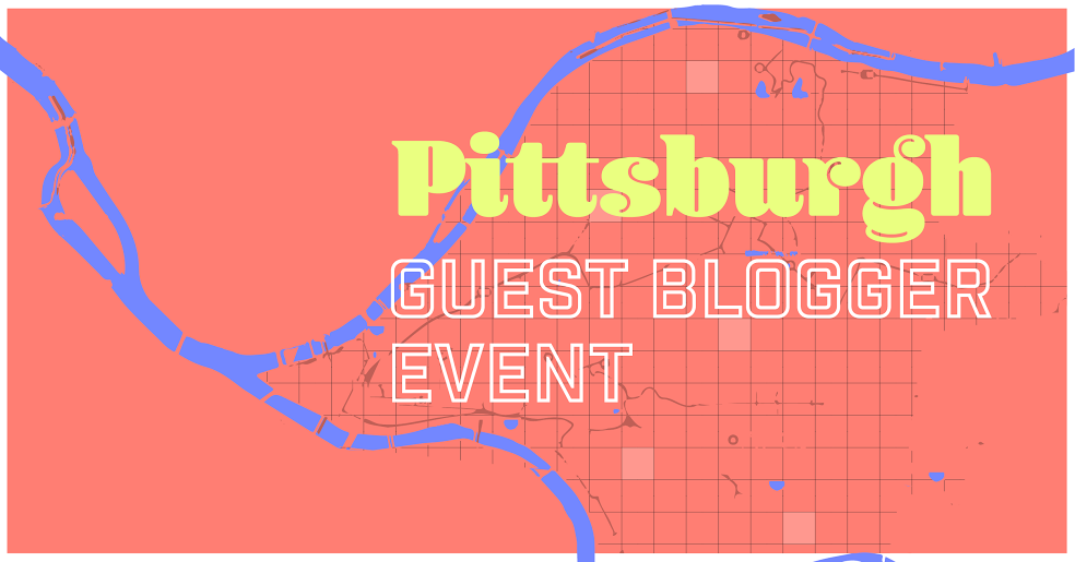 Pittsburgh Bloggers Guest Blogger Event 2016